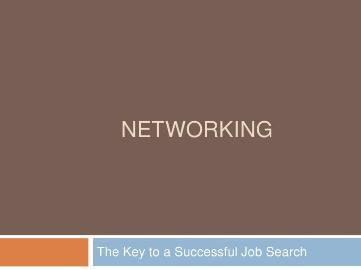 Networking The Key to a Successful Job Search