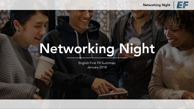 Networking Night English First FX Sudirman January 2018 Networking Night