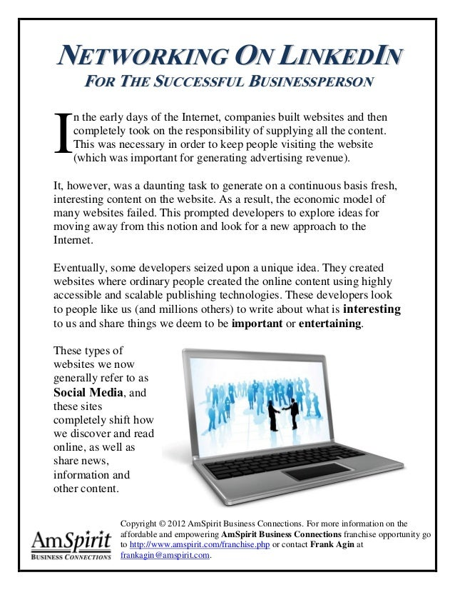 NETWORKING ON LINKEDIN      FOR THE SUCCESSFUL BUSINESSPERSONI    n the early days of the Internet, companies built websit...