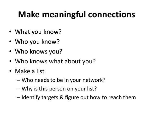 Why are you afraid to network • Shy • Wait for a proper introduction • Not polite to be bold/aggressive • Not supposed to ...