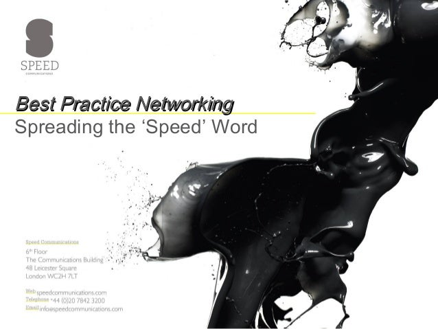 Best Practice NetworkingBest Practice Networking Spreading the 'Speed' Word