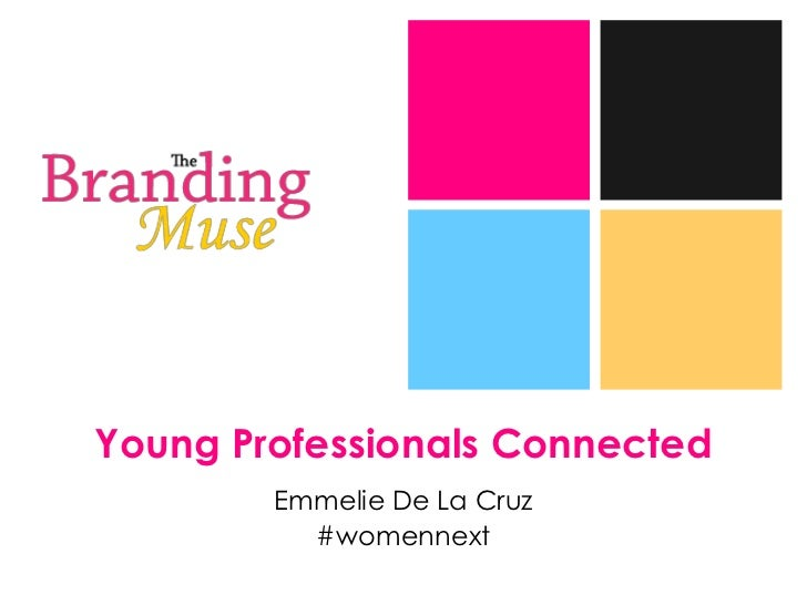 +    Young Professionals Connected            Emmelie De La Cruz              #womennext