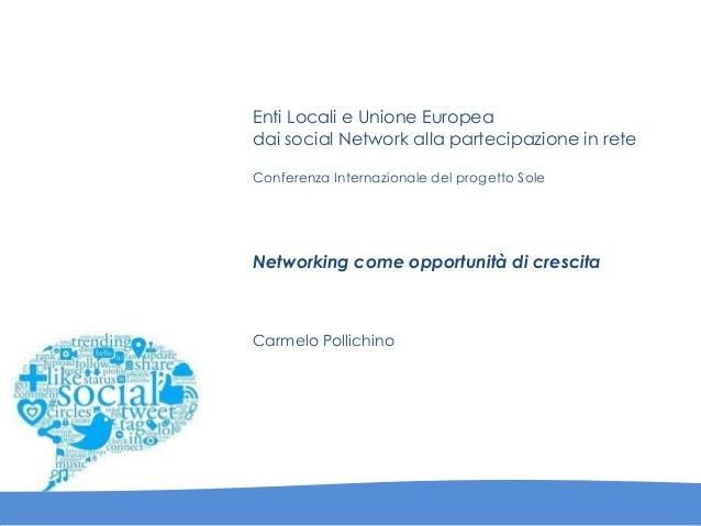 Enti Locali e Unione Europea dai social Network alla partecipazione in rete Conferenza Internazionale del progetto Sole Ne...