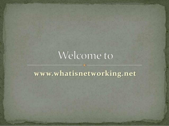www.whatisnetworking.net