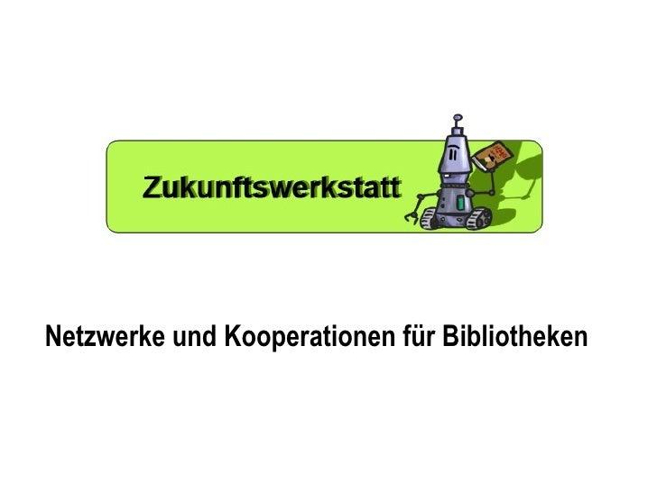 Netzwerke und Kooperationen für Bibliotheken