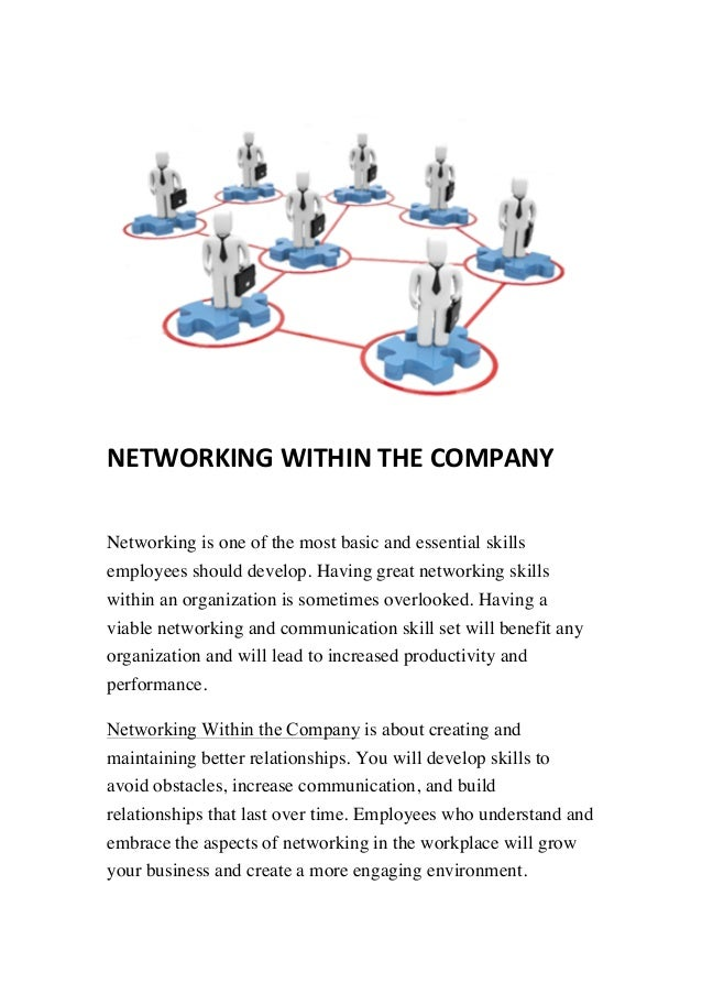 networking within the company networking is one of the most basic and essential skills employees should