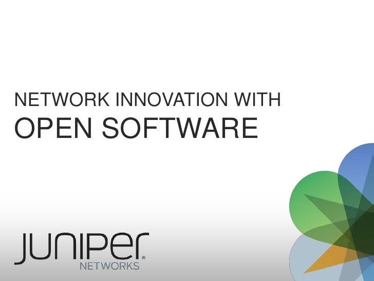 Network INNOVATION WITHOPEN SOFTWARE<br />
