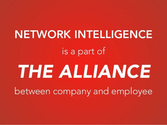 THE ALLIANCE NETWORK INTELLIGENCE is a part of between company and employee