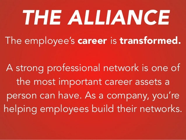 The employee's career is transformed. ! A strong professional network is one of the most important career assets a person ...