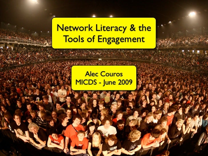 Network Literacy & the  Tools of Engagement         Alec Couros     MICDS - June 2009