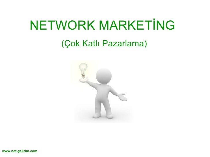 NETWORK MARKETİNG  (Çok Katlı Pazarlama)