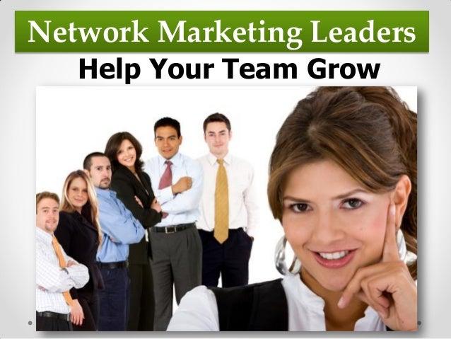 Network Marketing LeadersHelp Your Team Grow