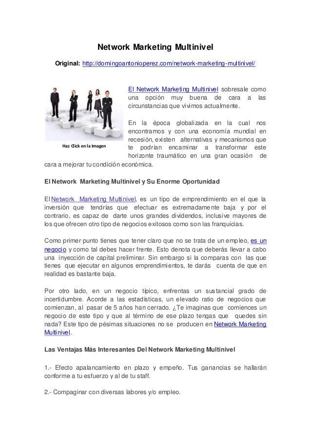 Network Marketing MultinivelOriginal: http://domingoantonioperez.com/network-marketing-multinivel/El Network Marketing Mul...