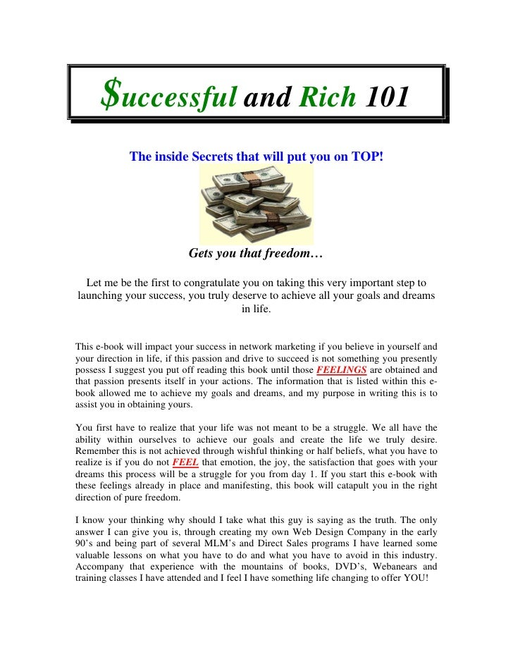 $uccessful and Rich 101              The inside Secrets that will put you on TOP!                                 Gets you...