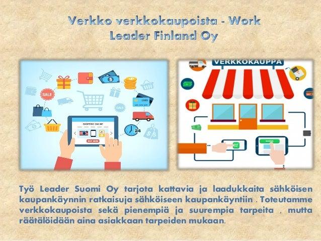 Verkkokaupan verkkokauppa - Work Leader Finland Oy Slide 2