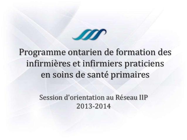 Programme ontarien de formation des infirmières et infirmiers praticiens en soins de santé primaires Session d'orientation...
