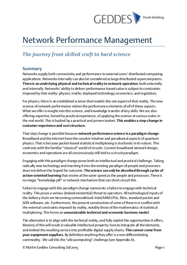 © Martin Geddes Consulting Ltd 2015 Page 1 Network Performance Management The journey from skilled craft to hard science S...