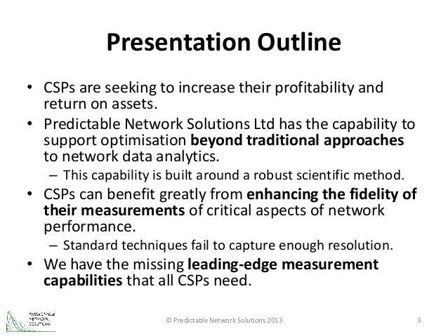 Network performance optimisation using high-fidelity measures Slide 3