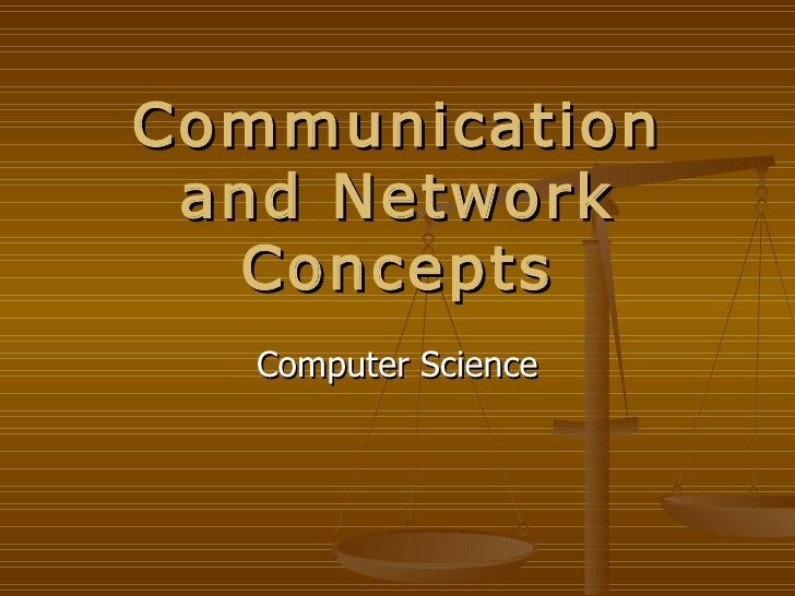 Communication and Network Concepts Computer Science