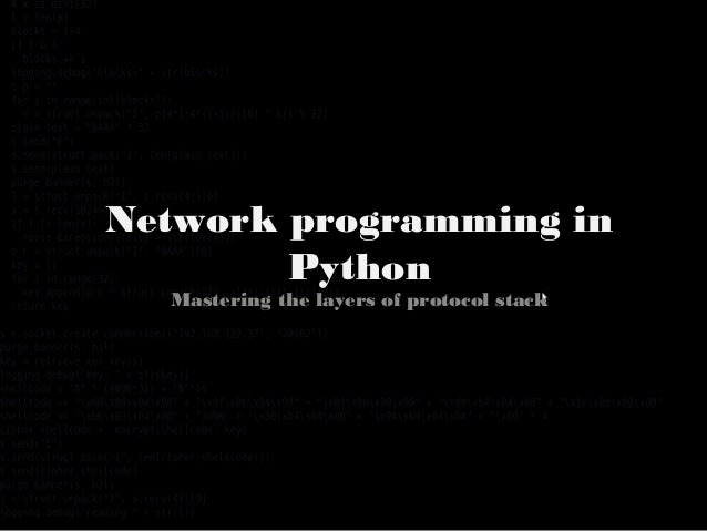 Network programming in Python Mastering the layers of protocol stack