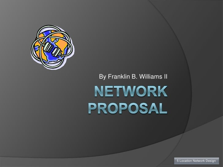 Network project proposal template yeniscale network project proposal template network proposal ppt toneelgroepblik Gallery