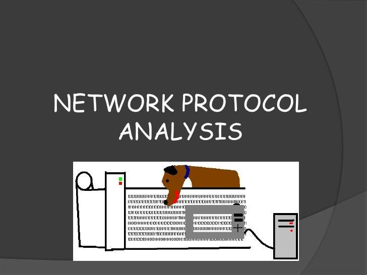 NETWORK PROTOCOL ANALYSIS<br />