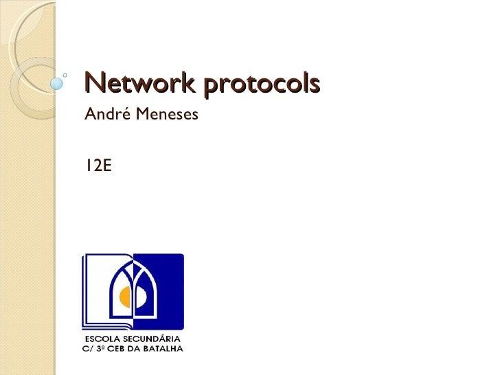 Network protocols André Meneses 12E