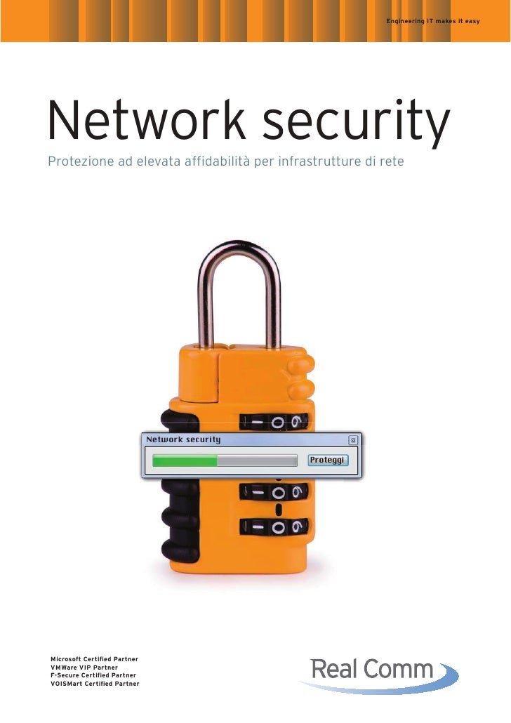 Engineering IT makes it easy     Network security Protezione ad elevata affidabilità per infrastrutture di rete           ...