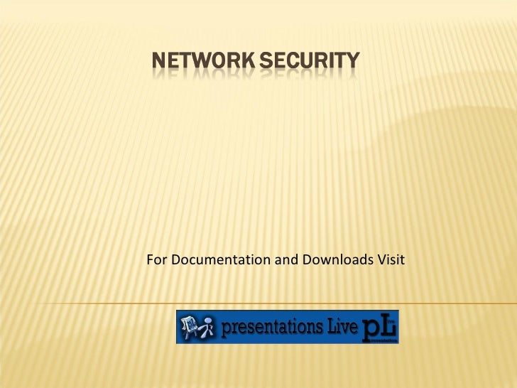 For Documentation and Downloads Visit