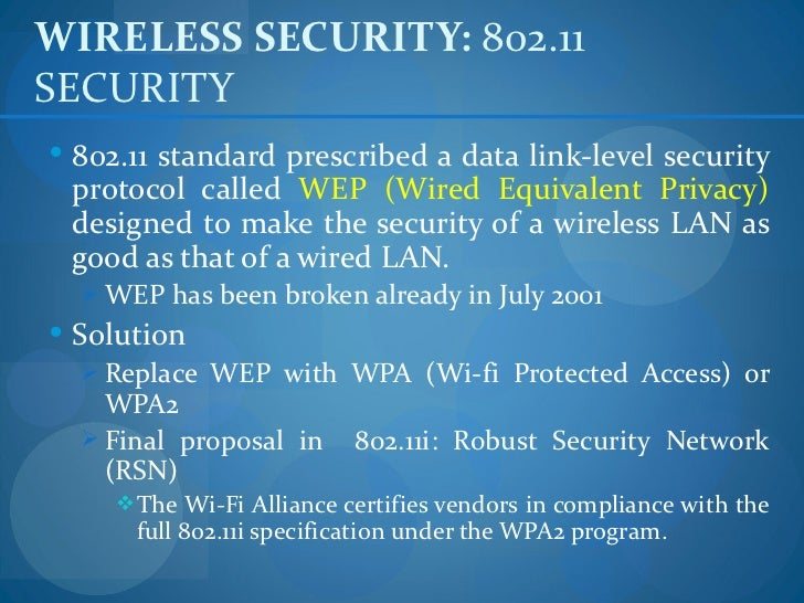 WIRELESS SECURITY: 802.11SECURITY 802.11 standard