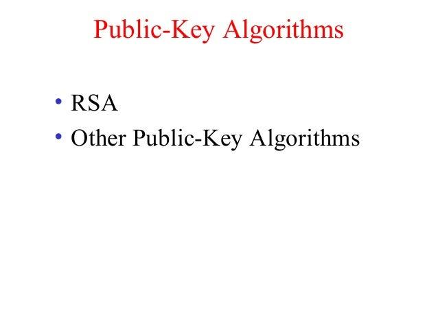 Public-Key Algorithms • RSA • Other Public-Key Algorithms