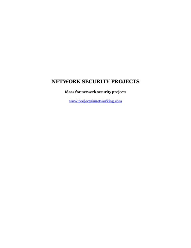 NETWORK SECURITY PROJECTS   Ideas for network security projects     www.projectsinnetworking.com