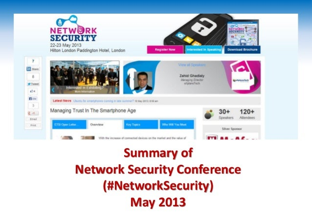 Summary of Network Security Conference (#NetworkSecurity) May 2013