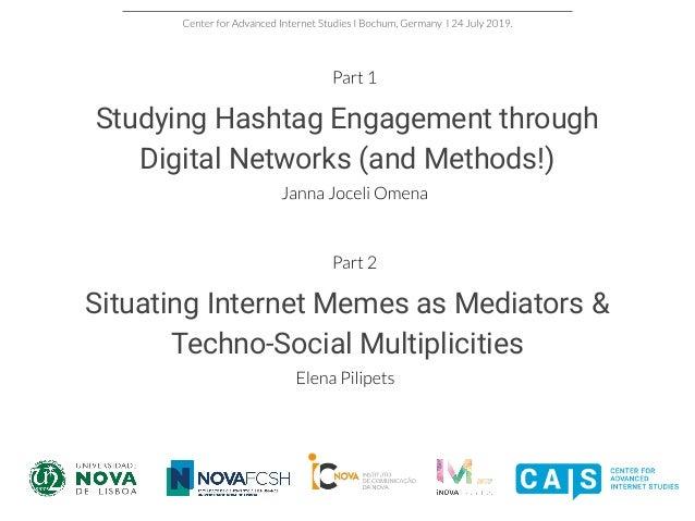 Networks Hashtags Memes A Quali Quantitative Approach For Explorin