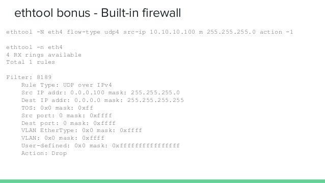 sysctls Tweaks most values of the network stack - Polling budget - TCP features & timeouts - Buffer sizes - Forwarding - R...