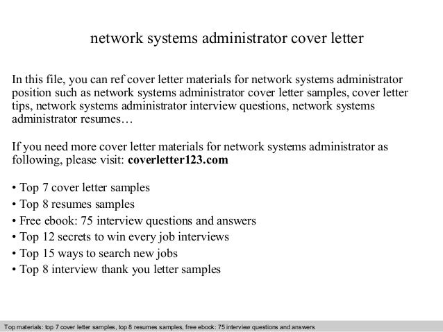 Network Systems Administrator Cover Letter In This File You Can Ref Materials For