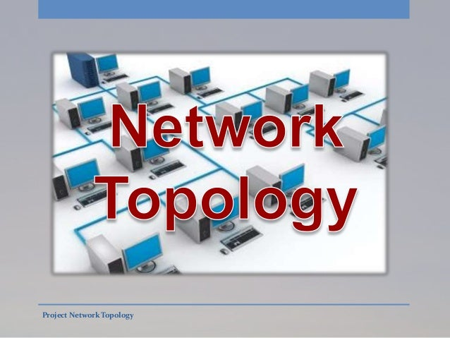 Project Network Topology