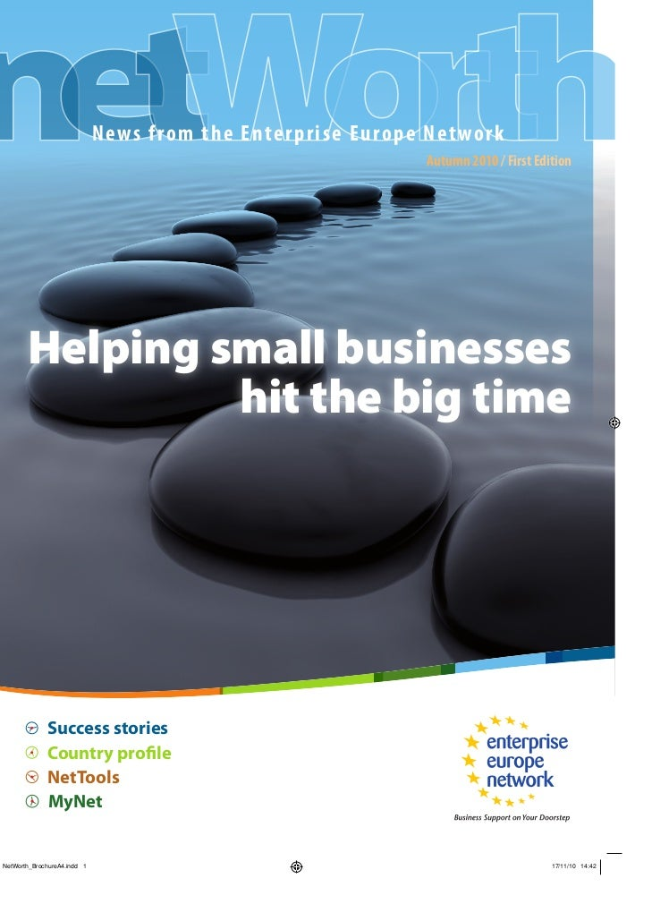 News from the Enterprise Europe Net wor k                                        Autumn 2010 / First EditionHelping small ...