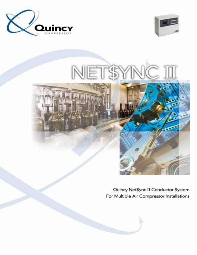 Net$ync II Conductor System The Quincy Net$ync II Conductor system selects the most efficient combination of compressors b...