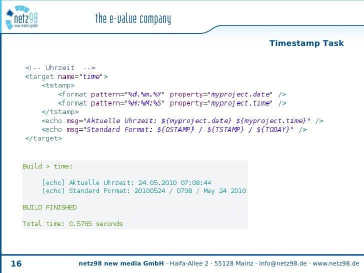 Timestamp Task     16   netz98 new media GmbH · Haifa-Allee 2 · 55128 Mainz · info@netz98.de · www.netz98.de