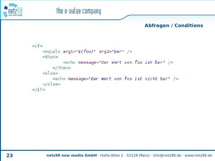 Abfragen / Conditions     23   netz98 new media GmbH · Haifa-Allee 2 · 55128 Mainz · info@netz98.de · www.netz98.de