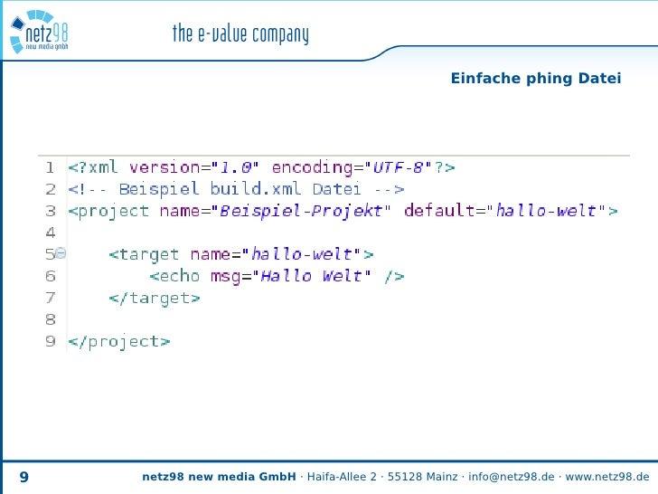 Einfache phing Datei     9   netz98 new media GmbH · Haifa-Allee 2 · 55128 Mainz · info@netz98.de · www.netz98.de