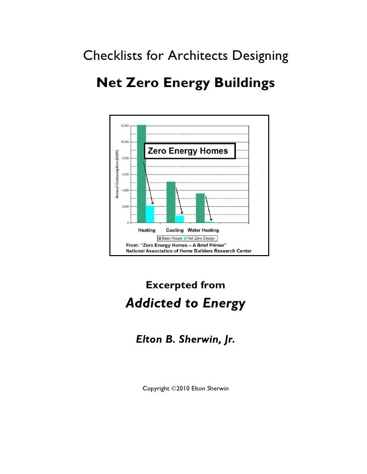 Checklists for Architects Designing   Net Zero Energy Buildings                Excerpted from        Addicted to Energy   ...