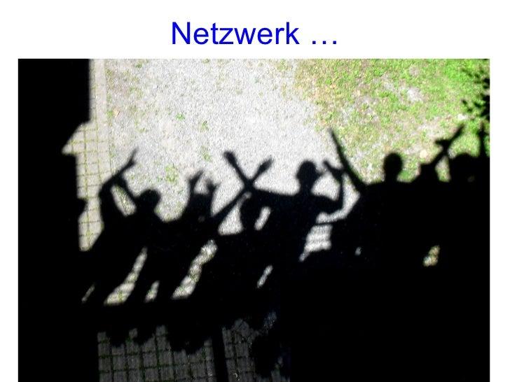 Netzwerk …