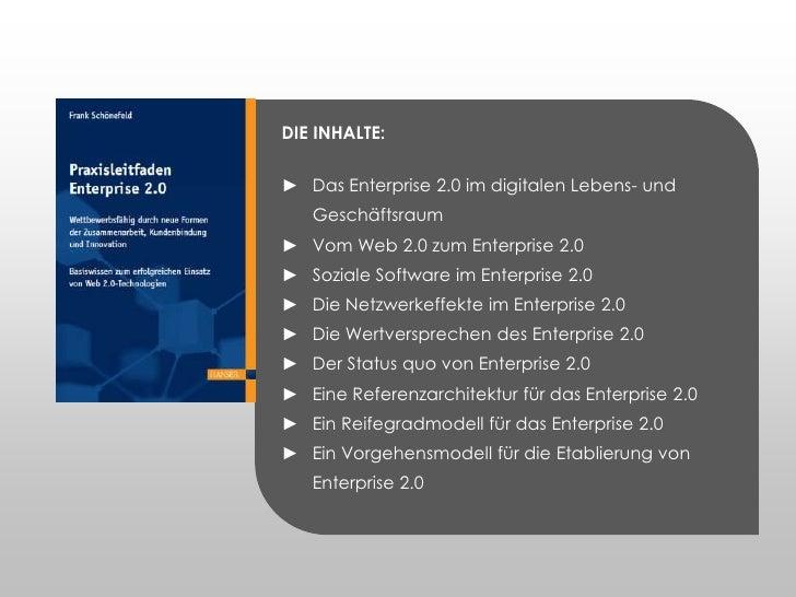 DIE INHALTE:<br /><ul><li>Das Enterprise 2.0 im digitalen Lebens- und Geschäftsraum