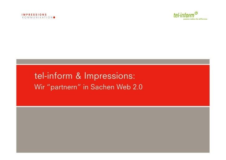 """tel-inform & Impressions: Wir """"partnern"""" in Sachen Web 2.0"""