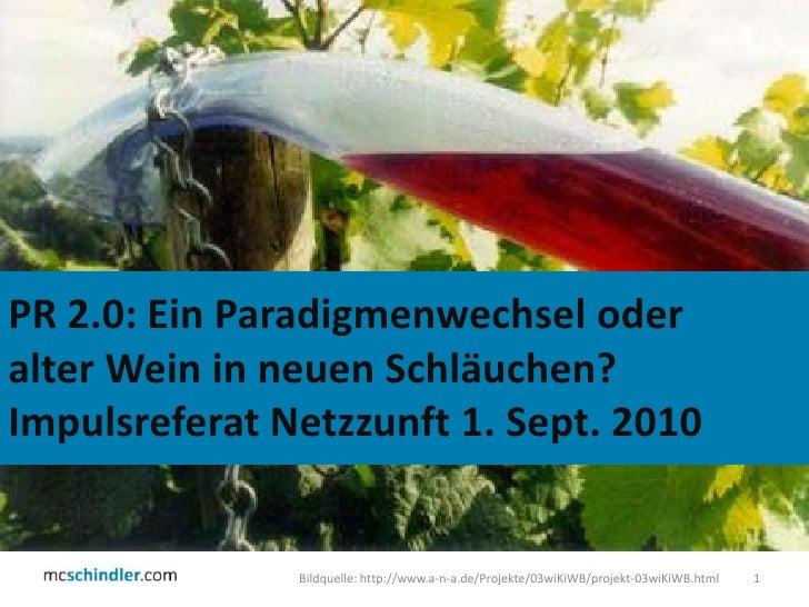 Bildquelle: http://www.a-n-a.de/Projekte/03wiKiWB/projekt-03wiKiWB.html<br />1<br />PR 2.0: Ein Paradigmenwechsel oder <br...