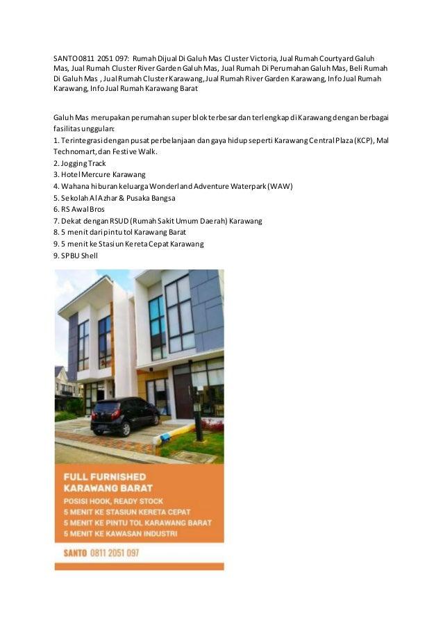 SANTO0811 2051 097: RumahDijual Di GaluhMas ClusterVictoria,Jual RumahCourtyardGaluh Mas, Jual Rumah ClusterRiverGardenGal...