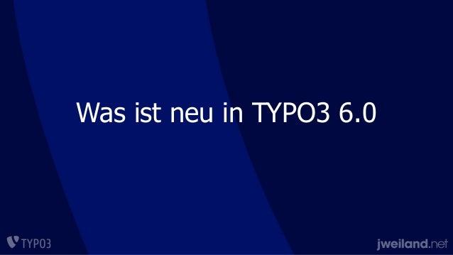 Was ist neu in TYPO3 6.0