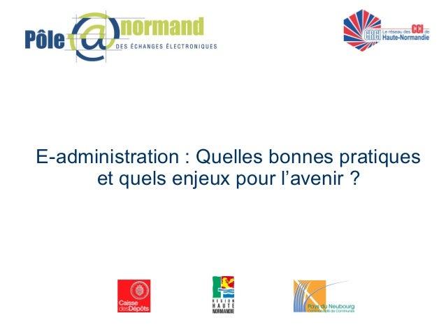E-administration : Quelles bonnes pratiques et quels enjeux pour l'avenir ?